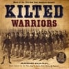 ANDY REDMOND: Kilted Warriors