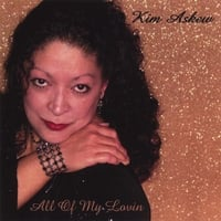 Kim Askew | All Of My Lovin