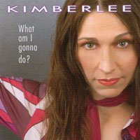 Kimberlee | What am I gonna do?