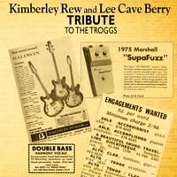 Kimberley Rew & Lee Cave-Berry | Tribute to the Troggs