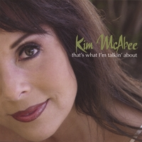 Kim McAbee | That's What I'm Talkin' About