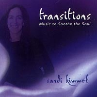Sandi Kimmel | Transitions - Music to Soothe the Soul