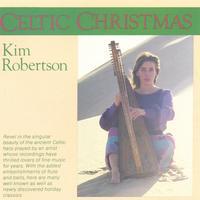 KIM ROBERTSON: Celtic Christmas