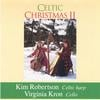 KIM ROBERTSON: Celtic Christmas 2