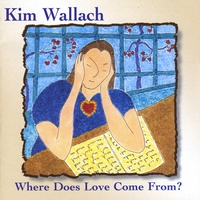 Kim Wallach | Where Does Love Come From