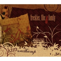 Kim Weitkamp | Freckles, Fibs & Family - EP