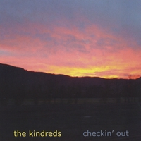 The Kindreds | Checkin' Out