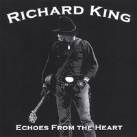 Richard King | Echoes From The Heart