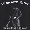 Richard King: Echoes From The Heart