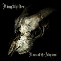 KingShifter | Woes of the Abysmal