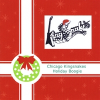 Chicago Kingsnakes: Holiday Boogie