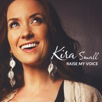 Kira Small | Raise My Voice