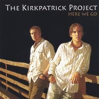The Kirkpatrick Project | Here We Go