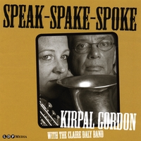 Kirpal Gordon with the Claire Daly Band | Speak-Spake-Spoke