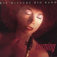 Kit McClure Big Band | Burning