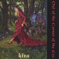 KIVA | Out of the Corner of the Eye