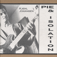 Kjehl Johansen | Pie & Isolation