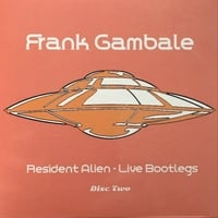 Frank Gambale | Resident Alien: Live Bootlegs Disc Two