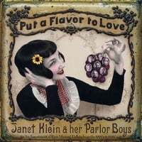 Janet Klein and Her Parlor Boys | Put a Flavor to Love