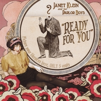 Janet Klein and Her Parlor Boys | Ready For You