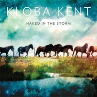 Kloba Kent | Naked in the Storm