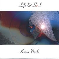 Kevin Neale | Life & Soul
