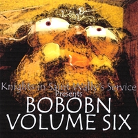 Various Artists | Knights In Saint Wally's Service Presents: Bobobn, Vol. 6