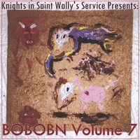 Various Artists | Knights in Saint Wally's Service Presents: Bobobn, Vol. 7