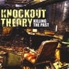 KNOCKOUT THEORY: Killing the Past