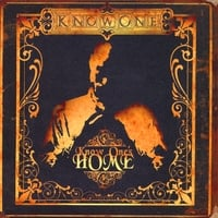 Know One | Know One's Home