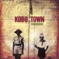 Kobo Town - Independence - best album of 2007