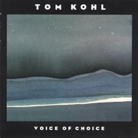 tom kohl | voice of choice