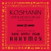 Koshanin: Over Seven Seas