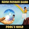 Kevin Patrick Baiko: Fool