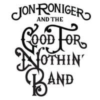 Jon Roniger & The Good for Nothin' Band | Second Shot