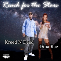 Kreed N Deed: Reach for the Stars