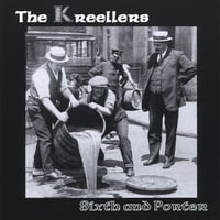 The Kreellers | Sixth and Porter
