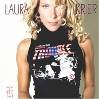 Laura Krier | Nothing But Trouble