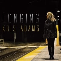 Kris Adams | Longing