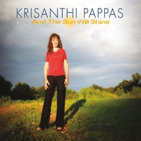 Krisanthi Pappas | And the Sun Will Shine