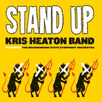 Kris Heaton Band | Stand Up