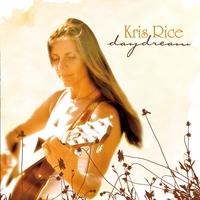 Kris Rice: Daydream