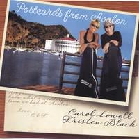 Kristen Black and Carol Lowell | Postcards from Avalon