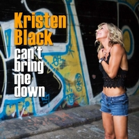 Kristen Black | Can't Bring Me Down