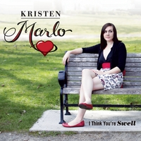 Kristen Marlo | I Think You're Swell