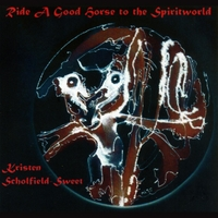 Kristen Scholfield-Sweet | Ride a Good Horse to the Spiritworld: Drumming for the Shamanic Journey