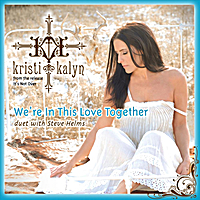 Kristi Kalyn | We're in This Love Together