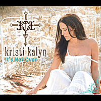 Kristi Kalyn | It's Not Over