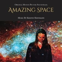 Kristin Hoffmann | Amazing Space (Original Motion Picture Soundtrack)