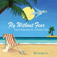 KRS Edstrom | Fly Without Fear: Guided Meditations for a Relaxing Flight